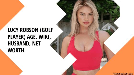 Lucy Robson Age celebzbiography.com