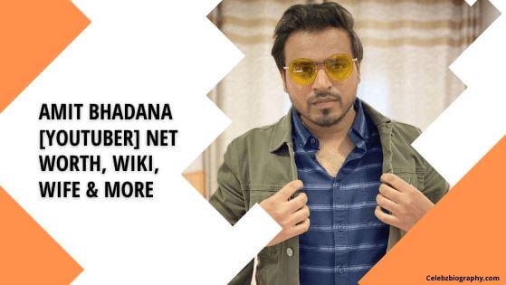 Amit Bhadana Net Worth celebzbiography.com