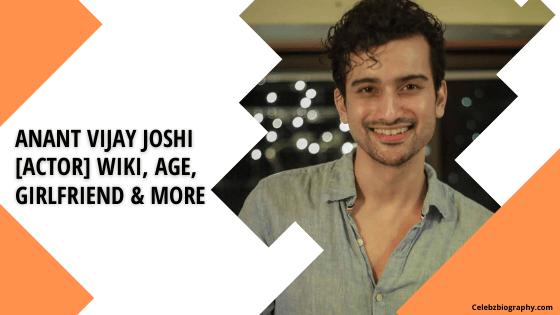 Anant Vijay Joshi Wiki celebzbiography.com