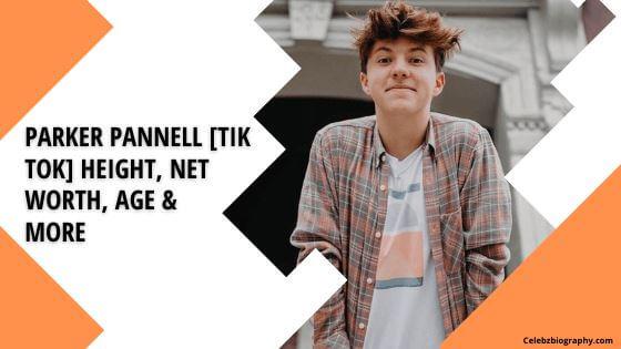 Parker Pannell [Tik Tok] Height celebzbiography.com