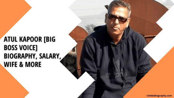 Atul Kapoor Biography celebzbiography.com