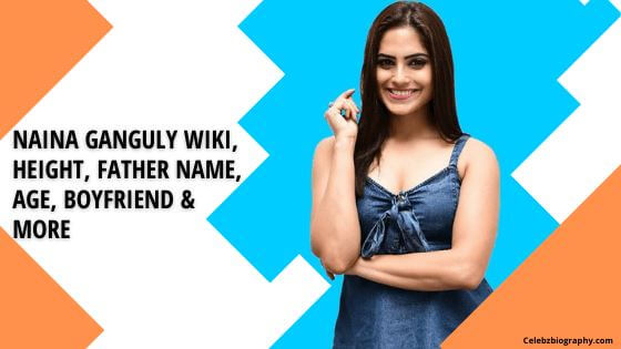 Naina Ganguly Wiki celebzbiography.com