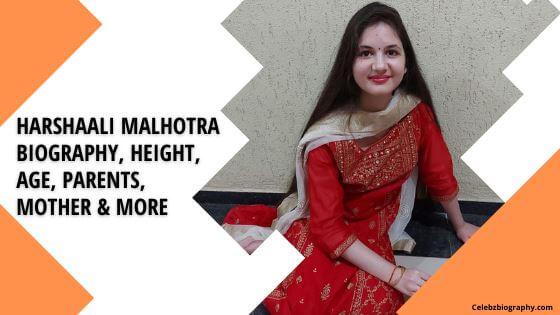 Harshaali Malhotra Biography celebzbiography.com