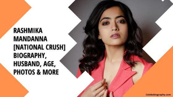 Rashmika Mandanna Biography celebzbiography.com