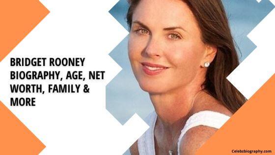 Bridget Rooney Biography celebzbiography.com