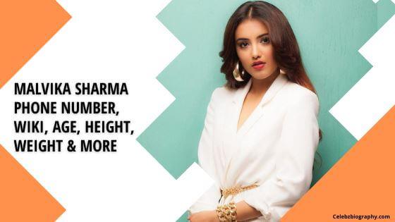 Malvika Sharma Phone Number celebzbiography.com