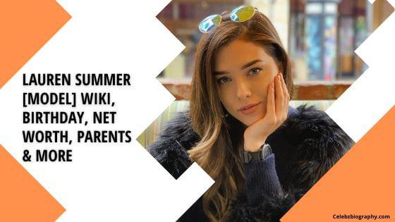 Lauren Summer Wiki celebzbiography.com