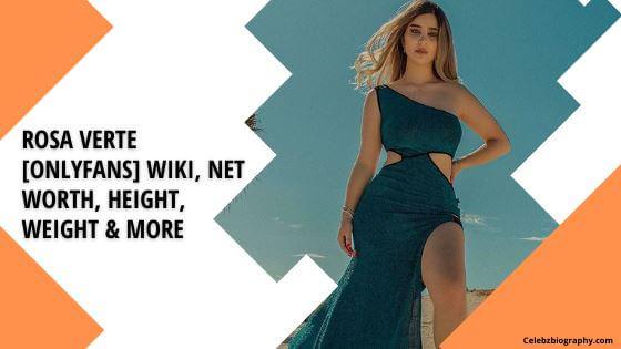 Rosa Verte Wiki celebzbiography.com