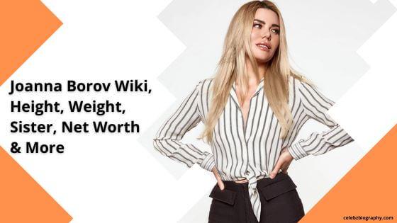 Joanna Borov Wiki celebzbiography.com