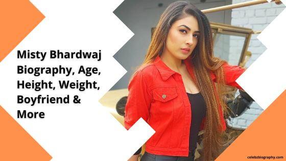 Misty Bhardwaj Biography celebzbiography.com