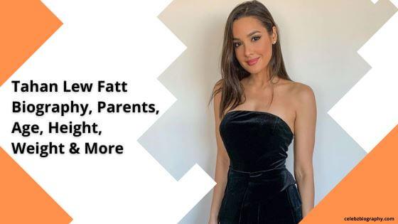 Tahan Lew Fatt Biography celebzbiography.com