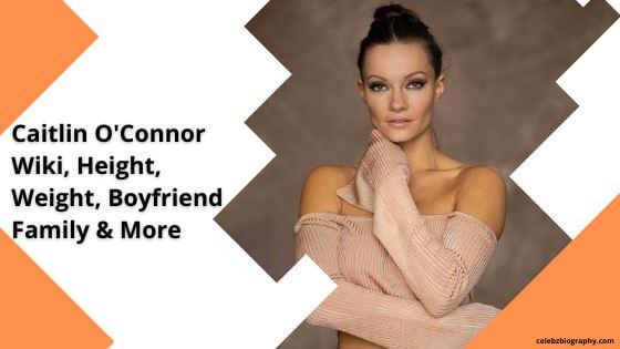 Caitlin O'Connor Wiki celebzbiography.com