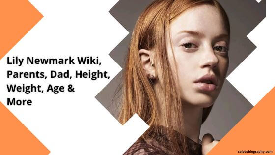 Lily Newmark Wiki celebzbiography.com