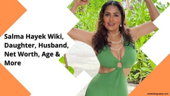 Salma Hayek Wiki celebzbiography.com