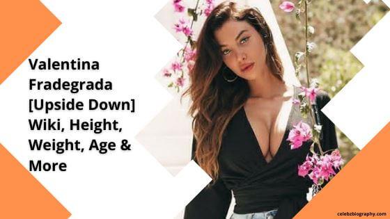 Valentina Fradegrada Wiki celebzbiography.com