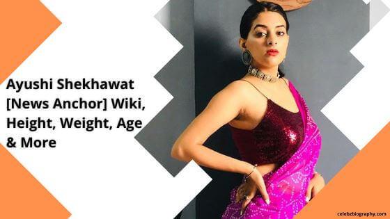 Ayushi Shekhawat Wiki celebzbiography.com