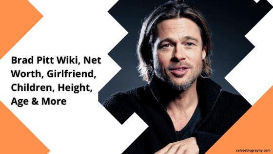 Brad Pitt Wiki celebzbiography.com