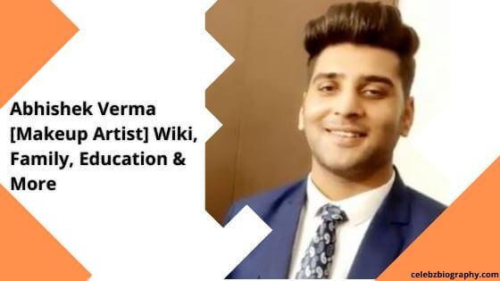 Abhishek Verma Wiki celebzbiography.com