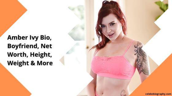Amber Ivy Bio celebzbiography.com