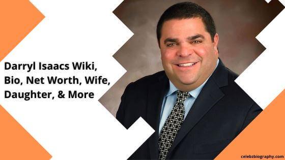 Darryl Isaacs Wiki celebzbiography.com