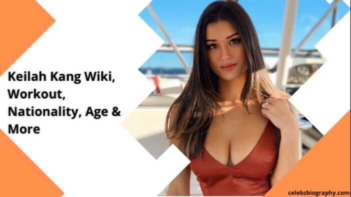 Keilah Kang Wiki celebzbiography.com