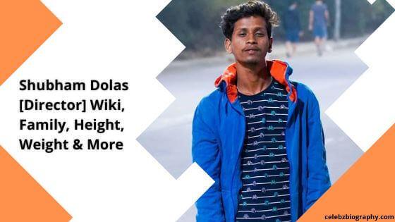 Shubham Dolas Wiki celebzbiography.com